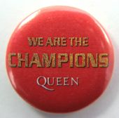 Queen - 'We Are the Champions' 32mm Badge